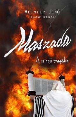 Maszada: A Szinaji Tragedia