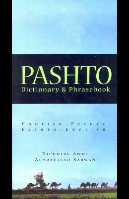 Pashto-English/English-Pashto Dictionary & Phrasebook