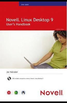 Novell Linux Desktop 9: User's Handbook [With DVD]