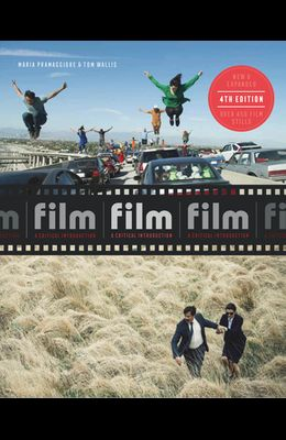 Film Fourth Edition: A Critical Introduction