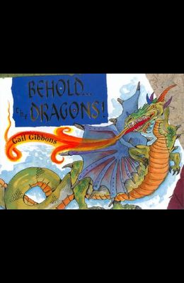 Behold...the Dragons!