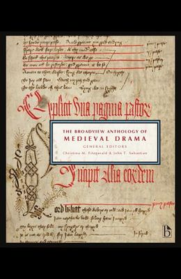 The Broadview Anthology of Medieval Drama