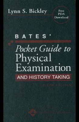 Bates' Pocket Guide to Physical Examination and History Taking [With CDROM]