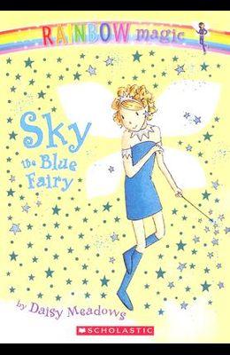 Rainbow Magic #5: Sky the Blue Fairy: Sky the Blue Fairy