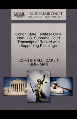 Cotton State Fertilizer Co V. Hurt U.S. Supreme Court Transcript of Record with Supporting Pleadings