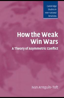 How the Weak Win Wars