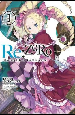 RE: Zero, Volume 3: Starting Life in Another World