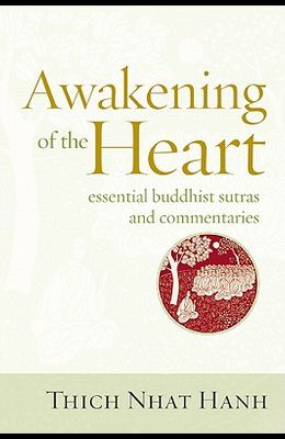 Awakening of the Heart: Essential Buddhist Sutras and Commentaries
