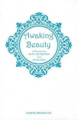 Awaking Beauty: A Musical