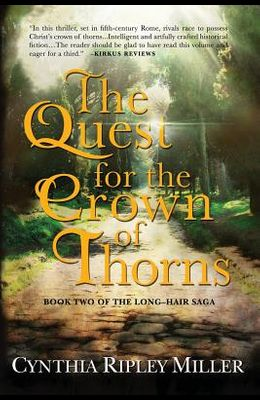The Quest for the Crown of Thorns