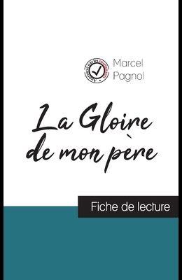 La Gloire de mon père de Marcel Pagnol (fiche de lecture et analyse complète de l'oeuvre)