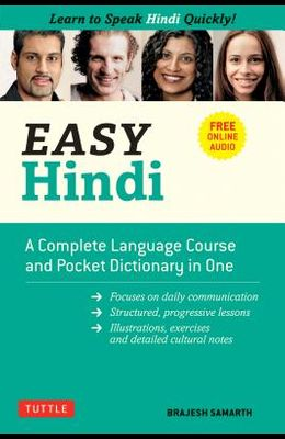 Easy Hindi: A Complete Language Course and Pocket Dictionary in One (Companion Online Audio, Dictionary and Manga Included)