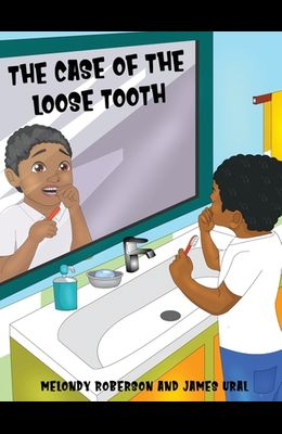 The Case of the Loose Tooth
