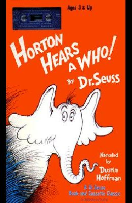 Horton Hears a Who! [With *]