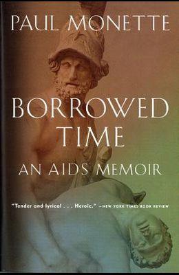 Borrowed Time: An AIDS Memoir