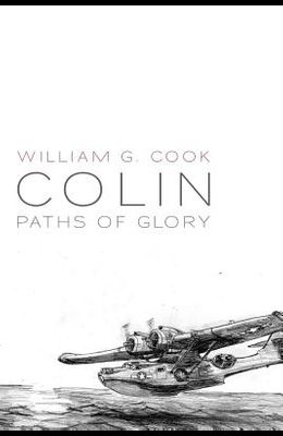 Colin: Paths of Glory