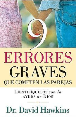 9 Errores Graves Que Cometen Las Parejas