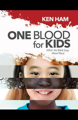 One Blood for Kids: What the Bible Says about Race