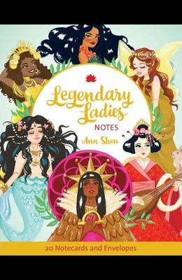 Legendary Ladies Notes: 20 Notecards and Envelopes