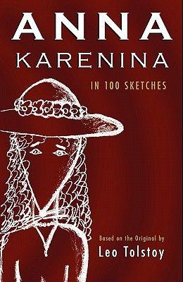 Anna Karenina: In 100 Sketches