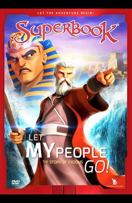 Let My People Go!, Volume 4: The Story of Exodus