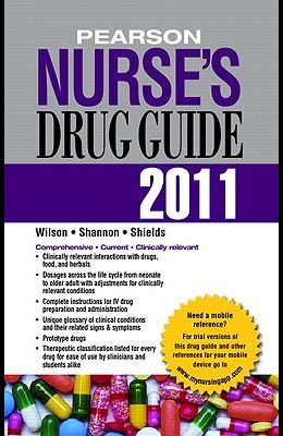 Pearson Nurse's Drug Guide [With Access Code]