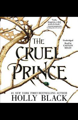 The Cruel Prince Lib/E