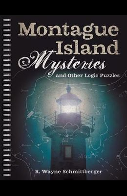 Montague Island Mysteries and Other Logic Puzzles, 1