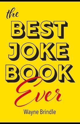 The Best Joke Book Ever