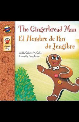 The Gingerbread Man, Grades Pk - 3: El Hombre de Pan de Jengibre