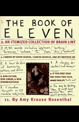 The Book of Eleven: An Itemized Collection of Brain Lint