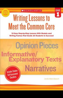 Writing Lessons to Meet the Common Core, Grade 1