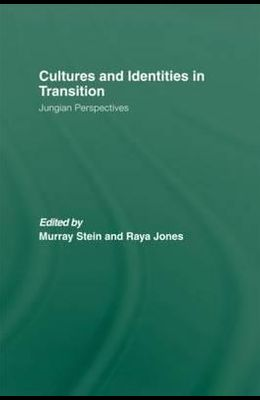 Cultures and Identities in Transition: Jungian Perspectives