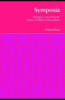 Symposia: Dialogues Concerning the History of Biblical Interpretation