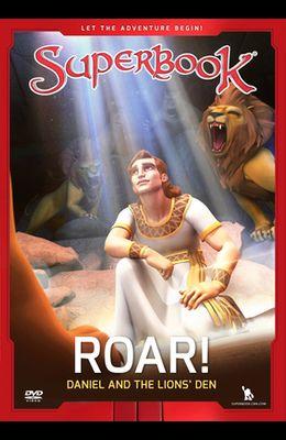 Roar!, 7: Daniel and the Lion's Den