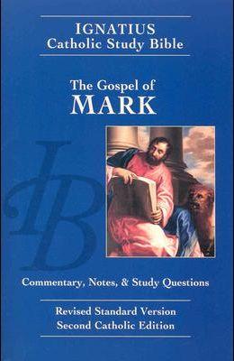 Gospel of Mark: Ignatius Study Bible-RSV