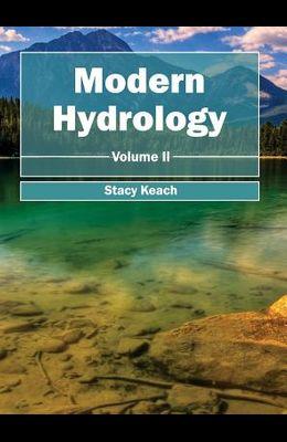 Modern Hydrology: Volume II
