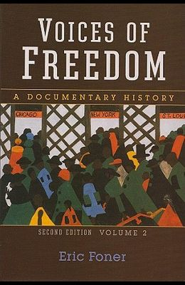 Voices of Freedom, Volume 2: A Documentary History