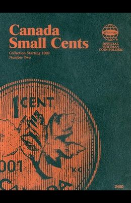 Canada Small Cents Collection Starting 1989 Number Two
