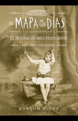 El Mapa de Los Días. El Hogar de Miss Peregrine / A Map of Days
