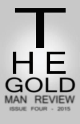 Gold Man Review Issue 4