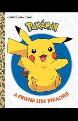 A Friend Like Pikachu! (Pokémon)