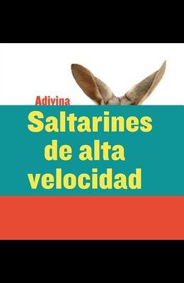 Saltarines de Alta Velocidad (High-Speed Hoppers): Canguro (Kangaroo)