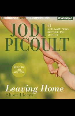 Leaving Home: Short Pieces