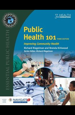 Public Health 101: Improving Community Health