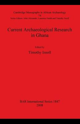 Current Archaeological Research in Ghana