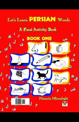 Let's Learn Persian Words (a Farsi Activity Book) Book One