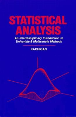 Statistical Analysis: An Interdisciplinary Introduction to Univariate and Multivariate Methods