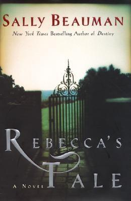 Rebecca's Tale: A Novel