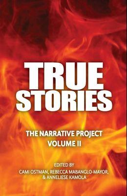 True Stories: The Narrative Project Volume II
